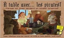 À table avec... Les pirates!