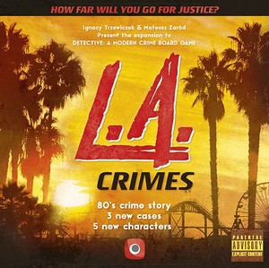 Detective: A Modern Crime Board Game - L.A. Crimes