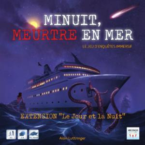 Minuit, Meurtre en mer :  le Jour & la Nuit (Extension)