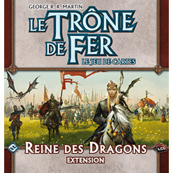 Le Trône de Fer - JCE : Reine des Dragons