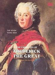 The Campaigns of Frederick the Great