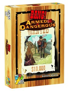 Bang !  : Armés et Dangereux