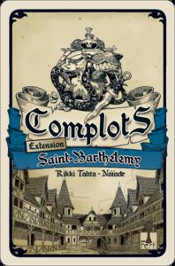 Complots - Saint-Barthélemy