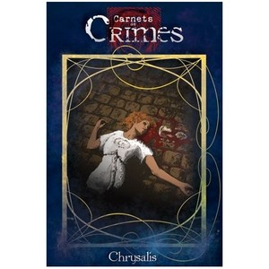 Crimes 2nd édition : Chrysalis