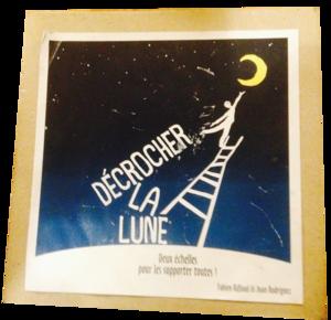Décrocher la Lune (prototype)