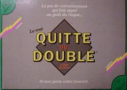 Quitte ou Double