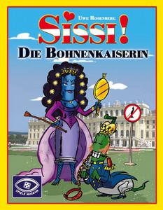 Sissi!: Die Bohnenkaiserin