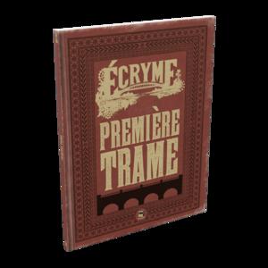 Écryme - Première Trame
