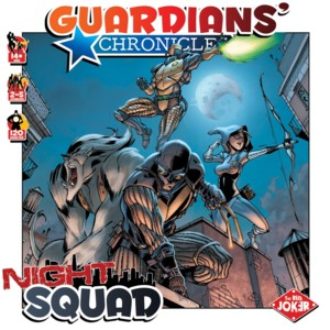 Guardians' Chronicles : Night Squad