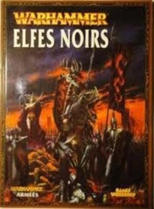 Warhammer Elfes Noirs