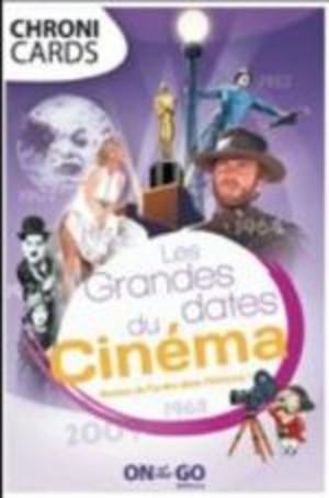 Chronicards : Les Grandes dates du Cinéma