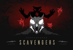 Godforsaken scavengers