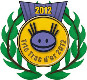 Les Tric Trac d'Or 2012, du comment ça va se passer !