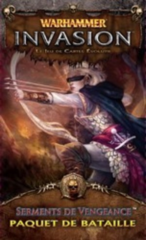 Warhammer Invasion : Serments de Vengeance