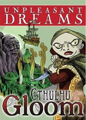Gloom Cthulhu : Unpleasent Dreams Expansion