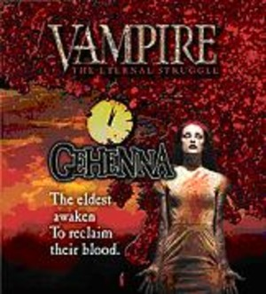 Vampire : The Eternal Struggle : Gehenna