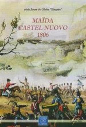 Maïda et Castel Nuovo 1806