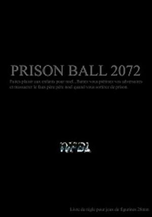 Prison ball 2072
