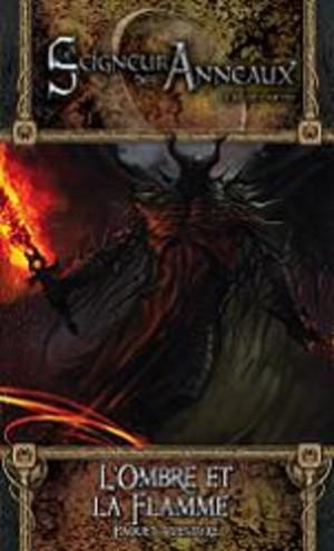 Le Seigneur des Anneaux JCE : L'ombre et la Flamme