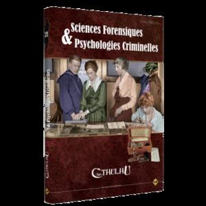 L'Appel de Cthulhu V6 - Science Forensiques & Psychologies Criminelles
