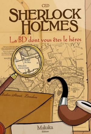 Sherlock Holmes - La BD dont vous êtes le héros