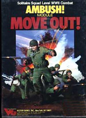 Ambush! : Move Out!
