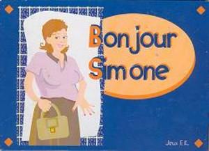 Bonjour Simone