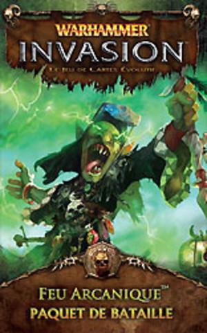 Warhammer - Invasion : Feu Arcanique