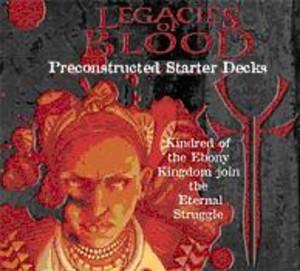 Vampire : The Eternal Struggle : Legacies of Blood