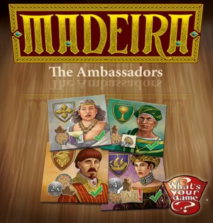 Madeira : the Ambassadors