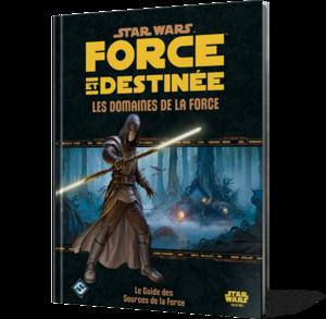 Star Wars : Force et Destinée - Les Domaines de la Force