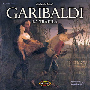 Garibaldi : La Trafila