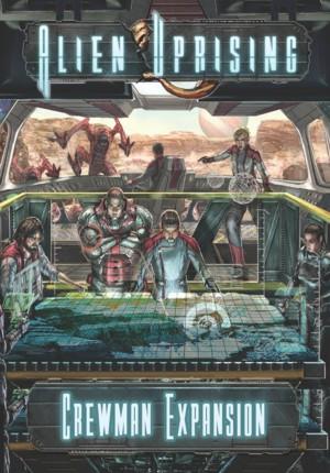 Alien Uprising : Crewman Expansion