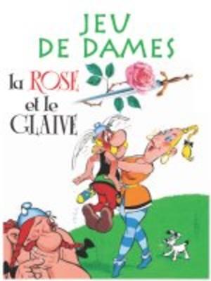 Jeu de Dames - La Rose et le Glaive