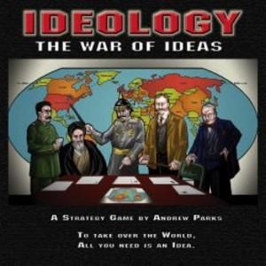 Ideology : The War of Ideas