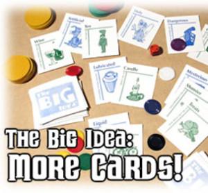 The Big Idea : More Cards!