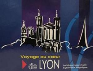 Voyage au cœur de Lyon