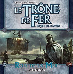 Le Trône de Fer - JCE : Rois de la Mer