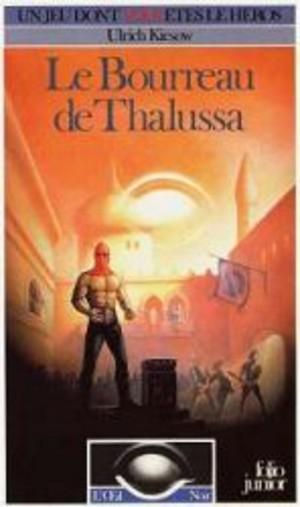 L'Œil Noir - Le Bourreau de Thalussa