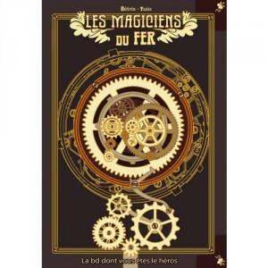 Les magiciens du fer