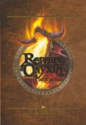 World of Warcraft JCC : Repaire d'Onyxia