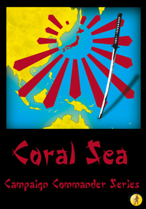 CORAL SEA - Campaign Commander volume II