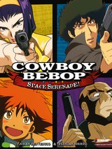Cowboy Bebop - Space Serenade