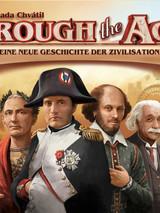 Through the Ages - Eine neue Geschichte der Zivilisation