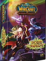 World of Warcraft JCC : À travers la Porte des Ténèbres