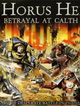 The Horus Heresy : Betrayal at Calth