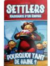 Settlers : Naissance d'un Empire : Pourquoi tant de Haine ?