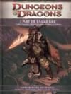 Dungeons & dragons 4 : L'Art de la Guerre