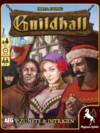 Guildhall: Zünfte & Intrigen
