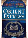 Les aventuriers du Rail Europe : Orient Express